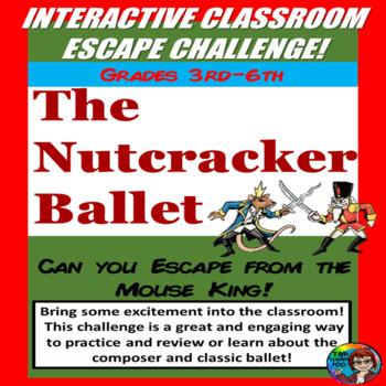 Nutcracker Escape classroom challenge, Non fiction and fiction, Music Escape