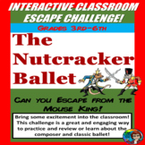 Nutcracker Escape classroom challenge, Non fiction and fiction, Music Escape