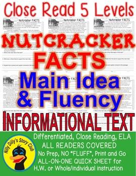Nutcracker FACTS Close Read 5 levels Informational Text Fluency Main Idea TDQ's
