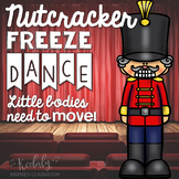 Nutcracker Freeze Dance (Brain Break and Movement Exploration)
