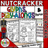 Nutcracker Glyphs, Play Alongs and Form Quizzes
