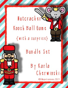 Nutcracker Koosh Ball Game {with a surprise} Bundle