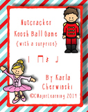 Nutcracker Koosh Ball Game {with a surprise} half note