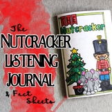 Nutcracker Listening Journal & Fact Sheets