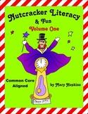 Nutcracker Literacy & Fun - Volume One