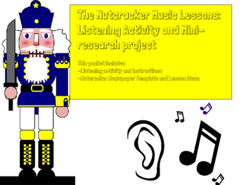 Nutcracker Music Lesson: Listening Activity and Mini-Research project