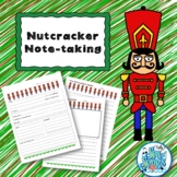 Nutcracker Notetaking