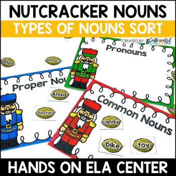 Types of Nouns Center: Nutcracker Nouns