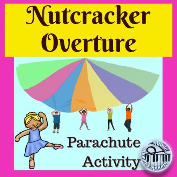 Nutcracker Overture Parachute Activity