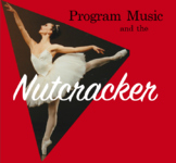 Nutcracker Program Music