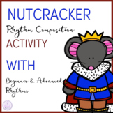 Nutcracker Rhythm Composition Activity