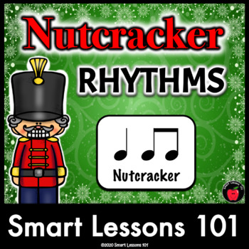 Nutcracker Rhythms: Nutcracker Music Activity: Nutcracker Music Lesson