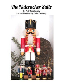 Nutcracker Suite Lesson Plan Unit