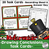 Nutcracker Task Cards Drawing Conclusions Christmas