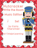 Nutcracker Write the Room Music Edition half note Set