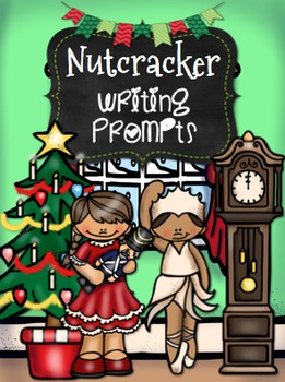 Nutcracker Writing Prompts {22 Fun Prompts}