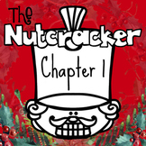 Nutcracker and Mouse King Chapter 1 Novel Study Listening