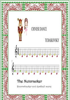 BOOMWHACKERS AND PIANO SCORE.Nutcracker-chinese dance-tchaikovsky-