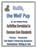 Nutik, the Wolf Pup Common Core Activities