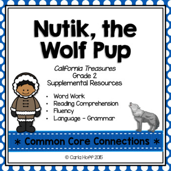 Nutik, the Wolf Pup - Common Core Connections-Treasures Gr. 2