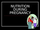 Nutiriton During Pregnancy Power Point