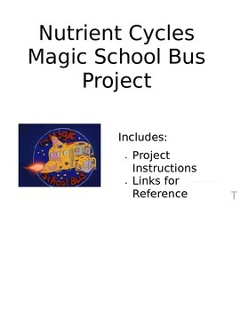 Nutrient Cycle Magic School Bus Project