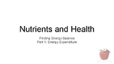 Nutrients and Health - Finding Energy Balance Part 1: Ener