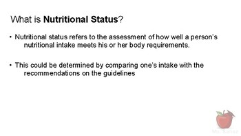 Nutrients and Health - Nutrition Status and the DRIs