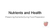 Nutrients and Health - Preserving Nutrients in Foods