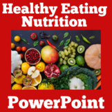 Healthy Eating and Nutrition Activity | Nutrition PowerPoint