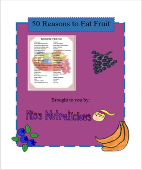 Nutrition: 50 Reasons to Eat Fruit