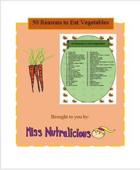 Nutrition: 50 Reasons to Eat Vegetables