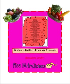 Nutrition: 50 Ways to Eat More Fruits and Vegetables