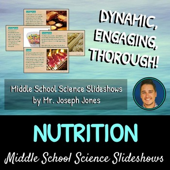 Nutrition: A Life Sciences Slideshow!