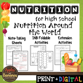 Nutrition Around the World - Interactive Note-Taking Materials