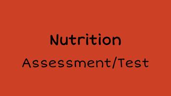 Nutrition Assessment/Test