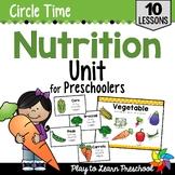 Nutrition Preschool Unit