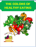 "Nutrition-""Colors of Healthy Eating"" lesson plan, 3 activities"