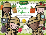 Nutrition Explorers! A nutrition and health unit for Kindergarten