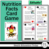 Health Lesson:  Nutrition Facts Card Game - Play With This Real 52-Card Deck!