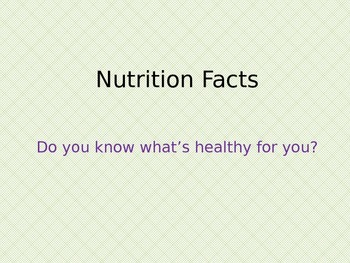 Nutrition Facts Powerpoint
