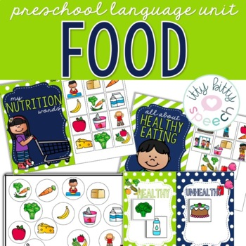 Nutrition (Food) Preschool Language Unit