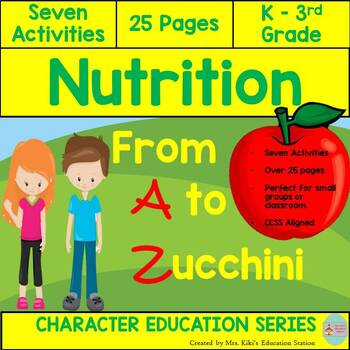 Nutrition From A to Zucchini