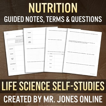 Nutrition: Guided Notes / Self Study