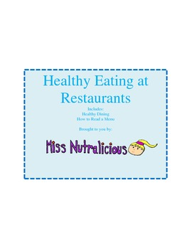 Nutrition: Healthy Eating at Restaurants