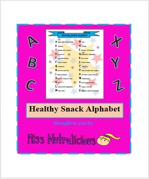 Nutrition: Healthy Snack Alphabet