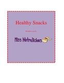 Nutrition: Healthy Snacks