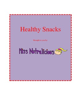 Nutrition: Healthy Snacks