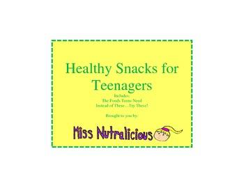 Nutrition: Healthy Snacks for Teenagers