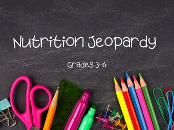 Nutrition Jeopardy